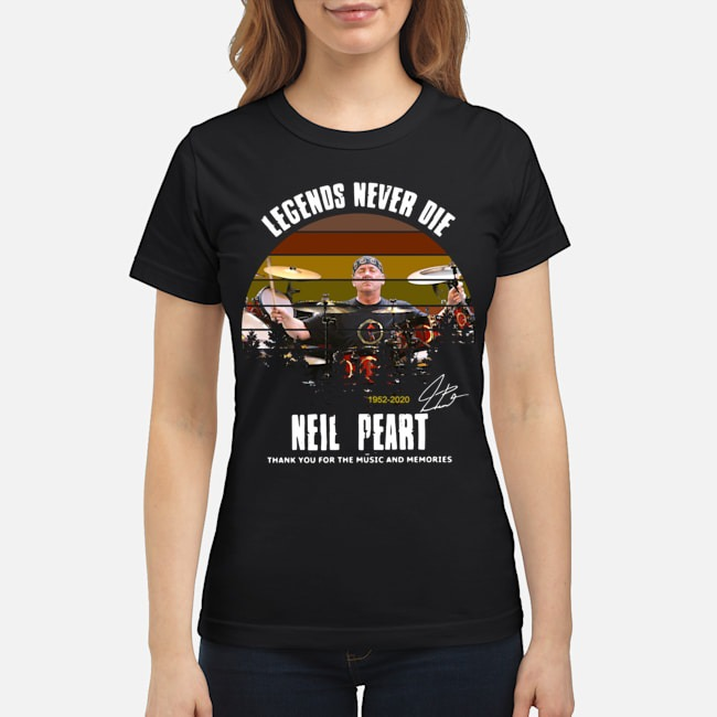 Legends Never Die 1952 2020 Neil Peart Thank You For The Music And Memories Signature Ladies