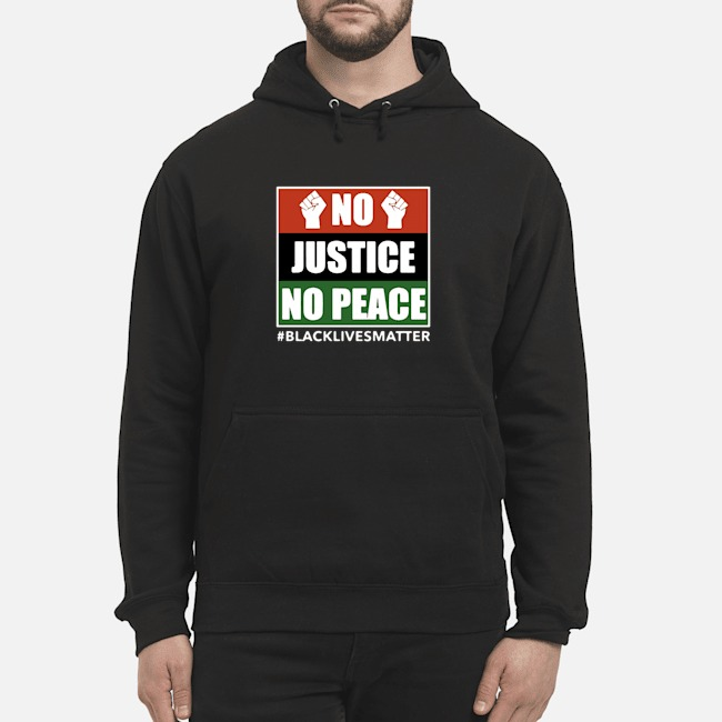 No Justice No Peace Black Lives Matter 2020 Hoodie