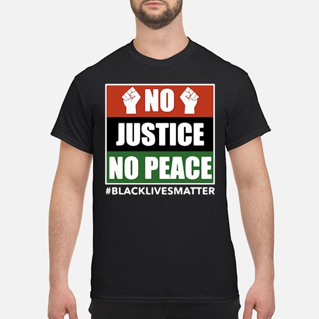 No Justice No Peace Black Lives Matter 2020 Shirt