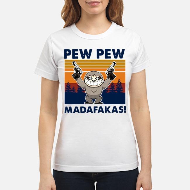 Sloth Pew Pew Madafakas Vintage Ladies