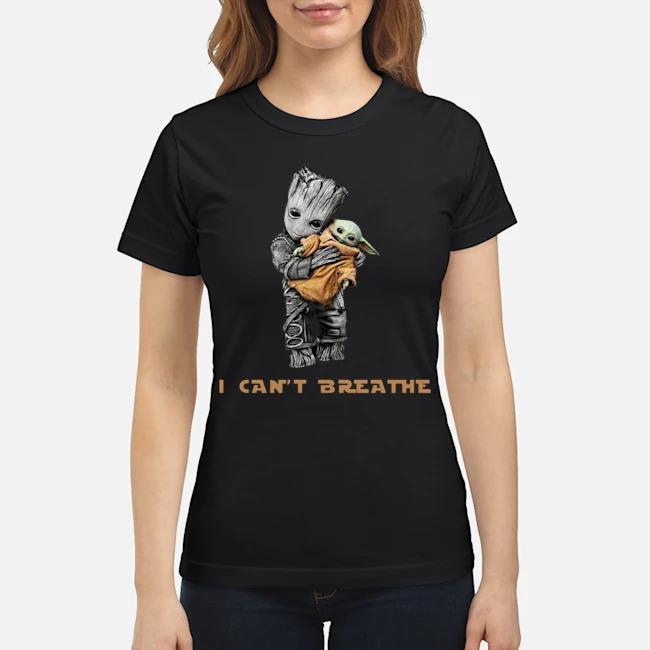 Star Wars Groot Hug Baby Yoda I Can't Breathe Ladies