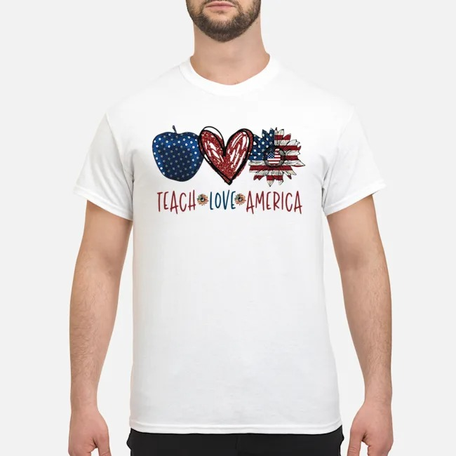 Teach Love America flag shirt