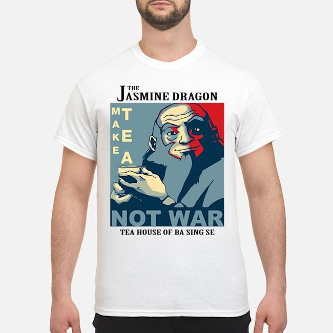 The Jasmine Dragon Make Tea Not War 2020 Shirt
