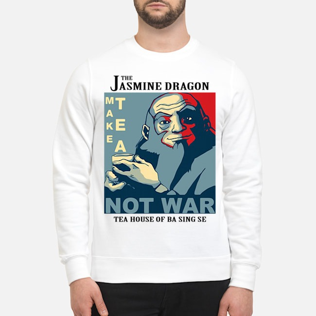 The Jasmine Dragon Make Tea Not War 2020 Sweater