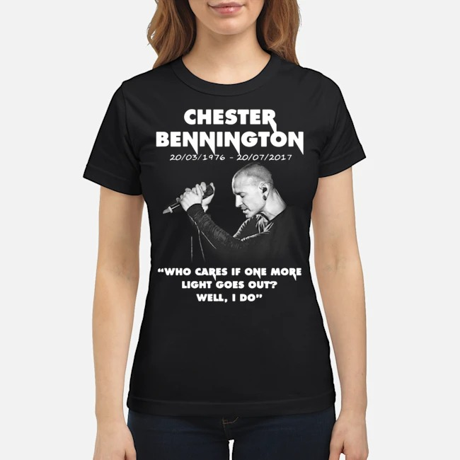 Chester Bennington Who Cares If One More Light Goes Out Ladies