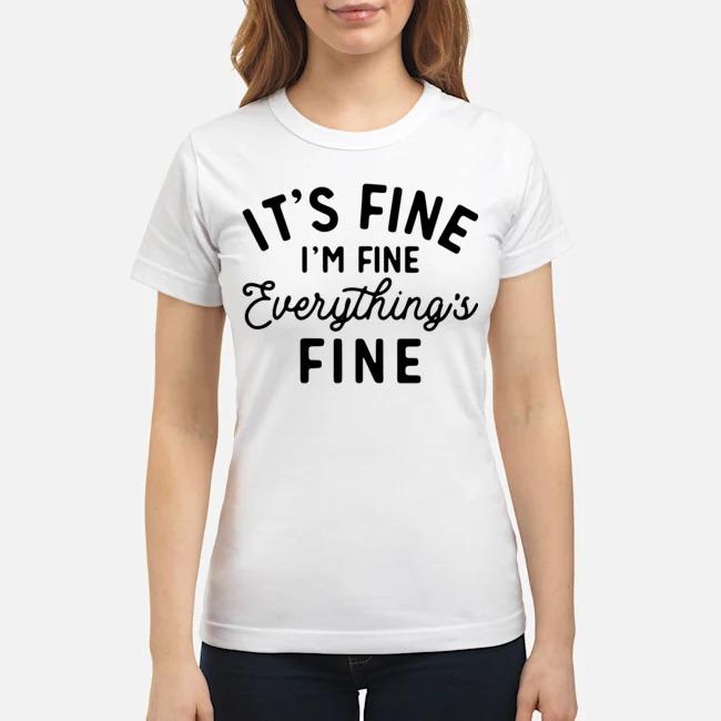 It's fine i'm fine everything is fine Ladies