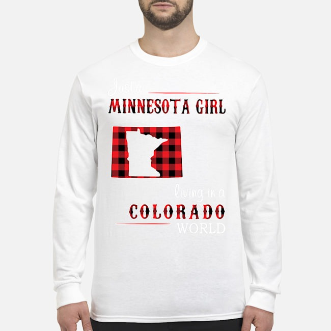 Just A Minnesota Girl Living In A Colorado World Long-Sleeved