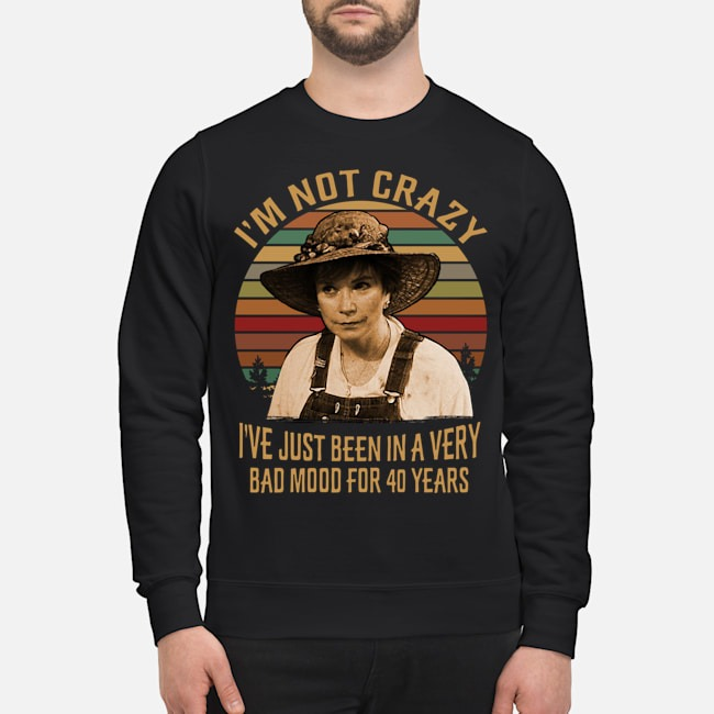 Ouiser Boudreaux I'm Not Crazy I've Just Been In A Very Bad Mood For 40 Years Vintage Sweater