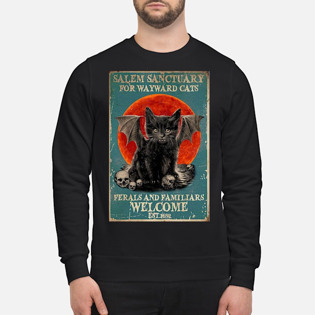 Poster Salem Sanctuary For Wayward Cats Ferals And Familiars Poster Sweater
