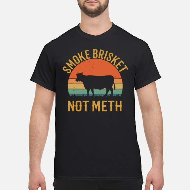 Smoke Brisket Not Meth BBQ Vintage shirts