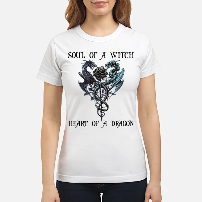 Soul of a witch heart of a dragon Ladies
