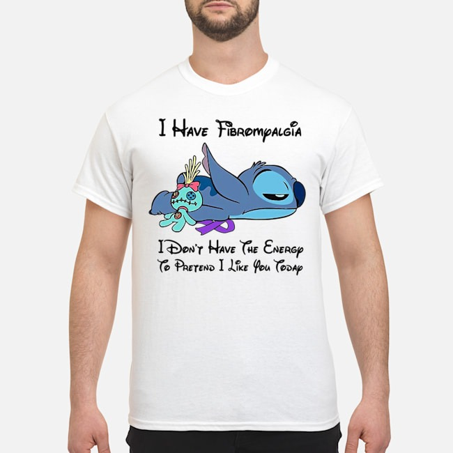 Stitch I Have Fibromyalgia I Don't Have The Energy To Pretend I Like You Today Shirt