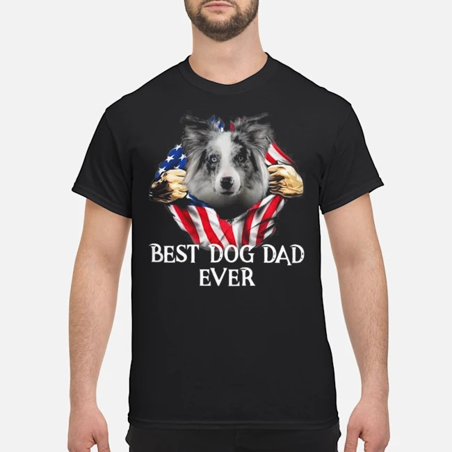 Blood Inside Me Blue Merle Collie Dog American Flag Best Dog Dad Ever Shirt
