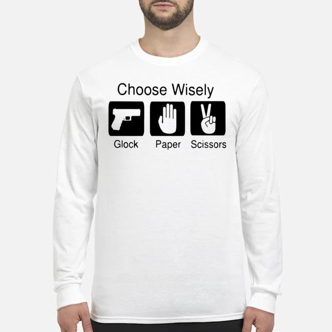 Choose Wisely Glock Paper Scissors Long-Sleeved