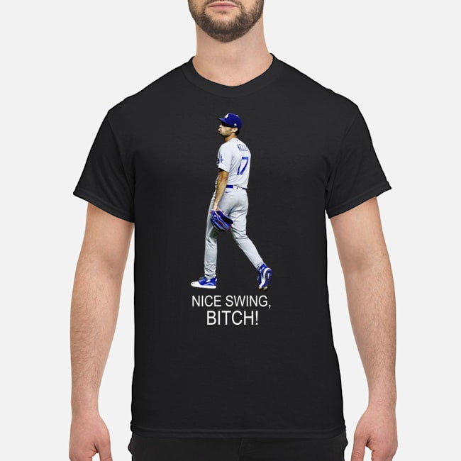 Joe Kelly Los Angeles Dodgers nice swing bitch shirt