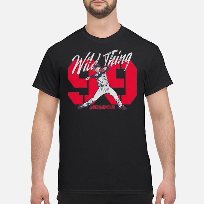 Pretty Wild Thing 99 James Karinchak shirt