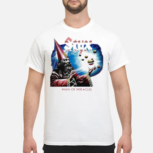 Styx band man of miracles shirt